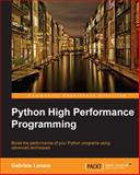 Python High Performance Programming, Gabriele Lanaro, 1783288450
