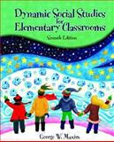 Dynamic Social Studies for Elementary Classrooms, Maxim, George W., 0130488453