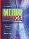 Media Ethics : Cases and Moral Reasoning, Christians, Clifford G. and Fackler, Mark B., 0205418457