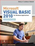 Microsoft® Visual Basic 2010 or Windows Applications : Introductory, Shelly, Gary B. and Hoisington, Corinne, 0538468459