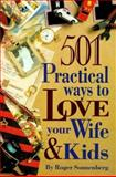 501 Practical Ways to Love Your Wife and Kids, Roger Sonnenberg, 0570048451