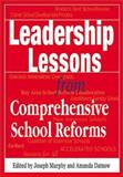 Leadership Lessons from Comprehensive School Reforms 9780761978459