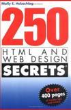 250 HTML and Web Design Secrets, Molly E. Holzschlag, 0764568450