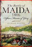 The Battle of Maida, 1806, Richard Hopton, 0850528453