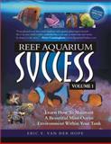 Reef Aquarium Success - Volume 1 9780977968459