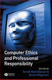 Computer Ethics and Professional Responsibility, , 1855548453