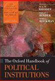 The Oxford Handbook of Political Institutions, , 0199548463