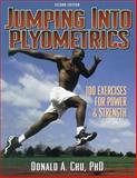 Jumping into Plyometrics, Donald A. Chu, 0880118466