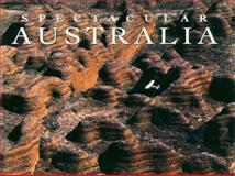 Spectacular Australia, Phillip Mathews and Reg Morrison, 0883638460