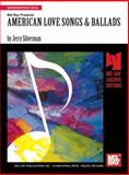 American Love Songs and Ballad, Jerry Silverman, 1562228463
