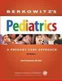 Berkowitz's Pediatrics: a Primary Care Approach, Berkowitz, MD, FAAP, Carol D, 158110846X