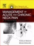 Management of Acute and Chronic Neck Pain : An Evidence-based Approach, Bogduk, Nikolai and McGuirk, Brian, 0444508465