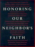 Honoring Our Neighbor's Faith, Robert Buckley Farlee, 080663846X
