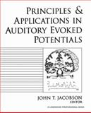 Principles and Applications in Auditory Evoked Potentials, Jacobson, John T., 0205148468