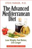 Advanced Mediterranean Diet, Steve Parker, 0979128463