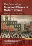 The Cambridge Economic History of Modern Britain, , 1107038464