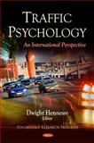 Traffic Psychology : An International Perspective, Dwight Hennessy, 1616688467
