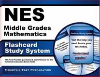 NES Middle Grades Mathematics Flashcard Study System : NES Test Practice Questions and Exam Review for the National Evaluation Series Tests, NES Exam Secrets Test Prep Team, 1627338462