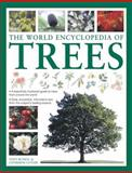 The World Encyclopedia of Trees, Tony Russell and Catherine Cutler, 1843228467