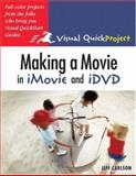 Making a Movie in iMovie and IDVD, Jeff Carlson, 0321278461