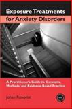 Exposure Treatments for Anxiety Disorders, Johan Rosqvist, 0415948460