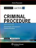 Criminal Procedure : Chemerinsky and Levenson, Casenotes Publishing Co., Inc. Staff, 073557846X