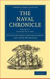 The Naval Chronicle: Volume 7, January-July 1802 : Containing a General and Biographical History of the Royal Navy of the United Kingdom with a Variety of Original Papers on Nautical Subjects, , 1108018467