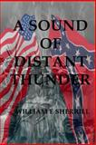 A Sound of Distant Thunder, William Sherrill, 1482008467