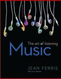PPK MUSIC: ART of LISTENING LL W/ CNCT+ AC, Ferris, Jean and Worster, Larry, 0077738462