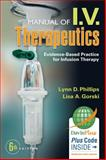 Manual of I. V. Therapeutics, Lynn D. Phillips and Lisa Gorski, 0803638469