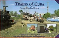 Trains of Cuba, Adolf Hungrywolf, 0920698468