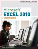Microsoft® Excel 2010 : Introductory, Shelly, Gary B. and Quasney, Jeffrey J., 1439078467