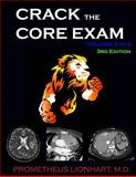 Crack the Core Exam - Volume 2:, Prometheus Lionhart, 1499618468