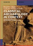 Classical archaeology in Context : Theory and Practice in Excavation in the Greek World, Haggis, Donald and Antonaccio, Carla, 1934078468
