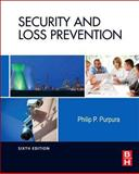 Security and Loss Prevention : An Introduction, Purpura, Philip, 0123878462