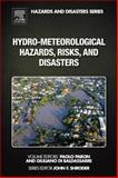 Hydro-Meteorological Hazards, Risks, and Disasters, , 0123948460