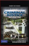 Criminal Justice Interactive, Mutchnick, Robert J., 0135068460
