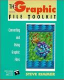 Graphic File Toolkit : Converting and Using Graphic Files, Rimmer, Steve W., 0201608464