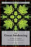 The Great Awakening, Thomas S. Kidd, 0300158467