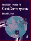 Cost-Effective Strategies for Client/Server Systems, Boar, Bernard H., 0471128465