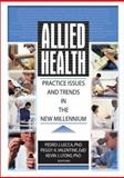 Allied Health : Practice Issues and Trends in the New Millennium, , 0789018462