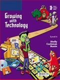 Growing with Technology Level 4, Shelly, Gary B. and Cashman, Thomas J., 0789568462