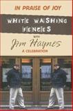 In Praise of Joy, Jim Haynes, 0889628467