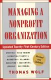 Managing a Nonprofit Organization, Thomas Wolf, 1451608462