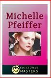 Michelle Pfeiffer, Adolfo Agusti, 1492368466