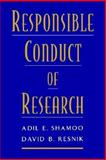 Responsible Conduct of Research, Shamoo, Adil E. and Resnik, David B., 0195148460