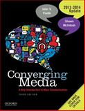 Converging Media : A New Introduction to Mass Communication, Pavlik, John V. and McIntosh, Shawn, 0199968462
