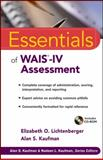 Essentials of WAIS-IV Assessment, Lichtenberger, Elizabeth O. and Kaufman, Alan S., 0471738468