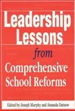 Leadership Lessons from Comprehensive School Reforms, , 0761978461