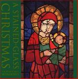 A Stained Glass Christmas, Patrick Reyntiens, 1556708467